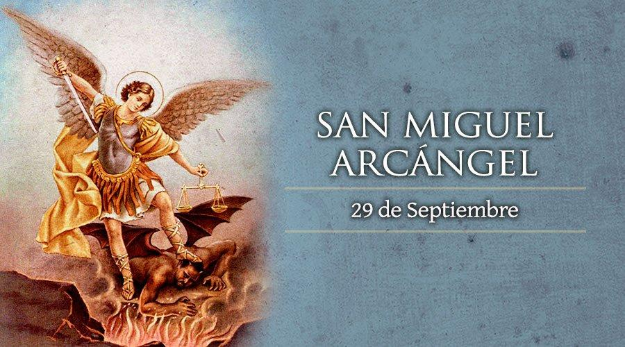 29 de septiembre festividad de San Miguel arcángel