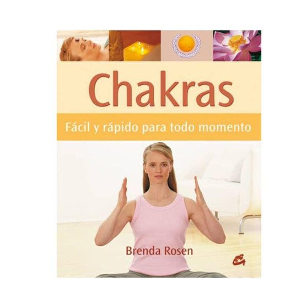 Chakras: fácil y rápido para todo momento