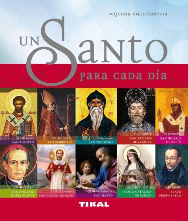 Pequeña Enciclopedia un santo para cada día